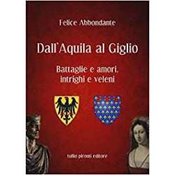 Dall'Aquila al Giglio....